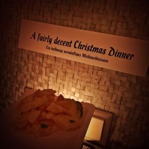 A fairly decent Christmas Dinner